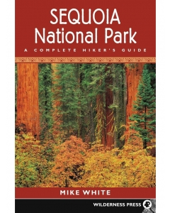 Sequoia National Park | A Complete Hiker's Guide