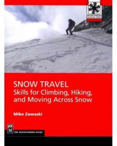 Snow Travel | Skills for Climbing, Hiking, and Moving Across Snow