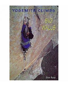 Yosemite Climbs Big Wall
