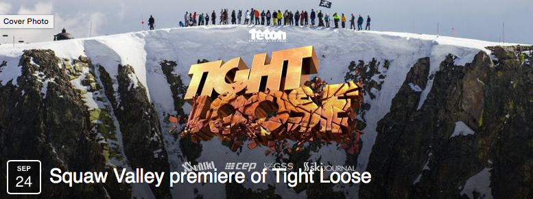 Tight Loose | Squaw Valley premiere