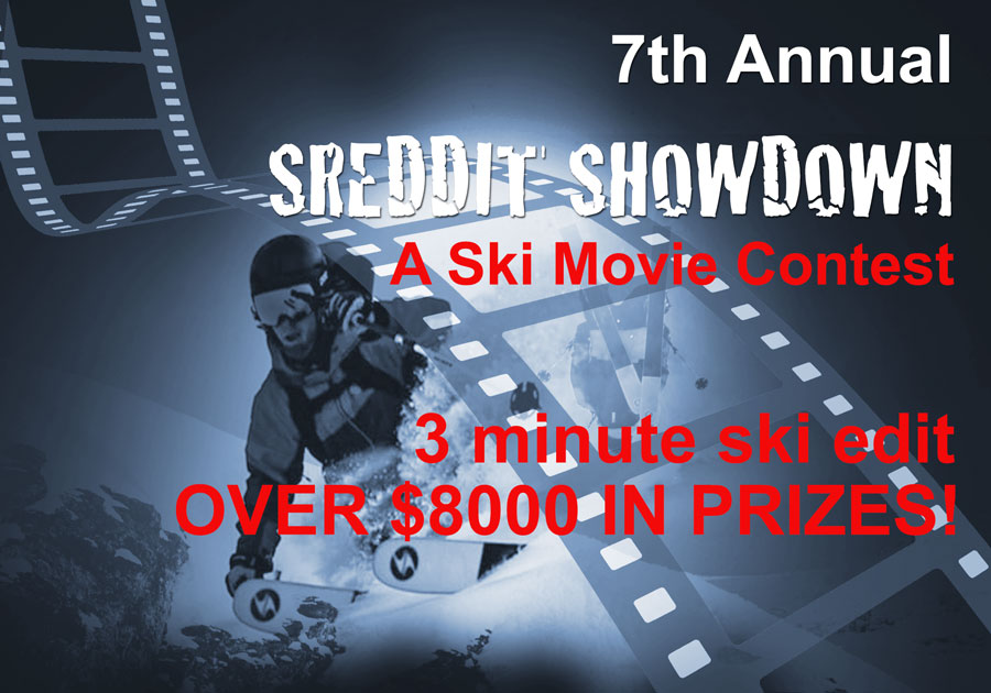 7th Annual SHREDDIT SHOWDOWN | Ski Movie Contest Details